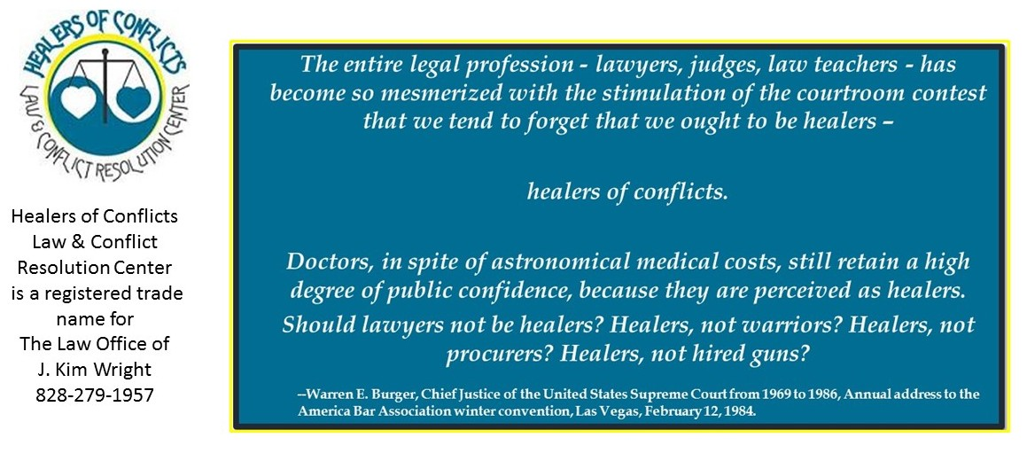 Warren Burger Lawyers Should Be Healers of Conflicts quote